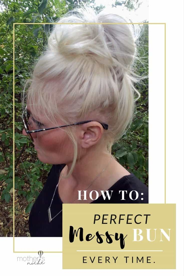 How to Do a Messy Bun: Get the perfect messy bun in seconds
