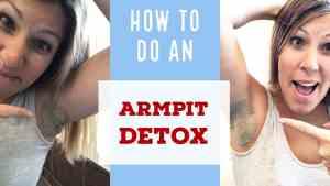 Easy DIY Armpit Detox: How to Detox Your Armpits