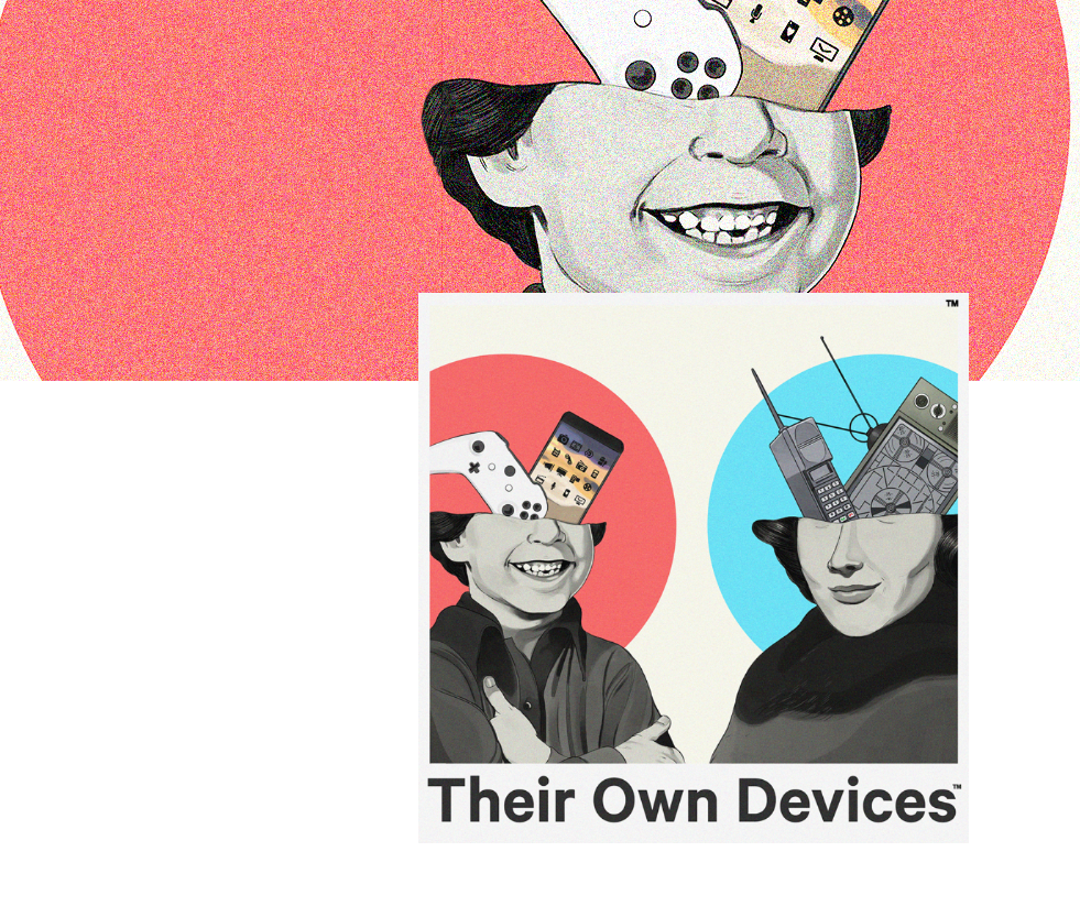 Theri own devices parenting podcast for the digital age