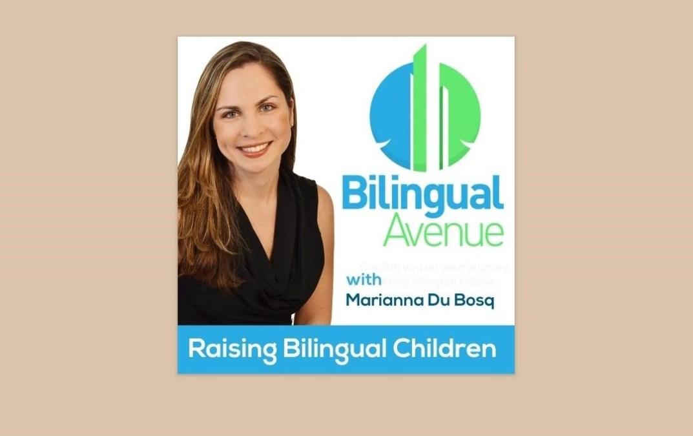 bilingual avenue podcast raising bilingual children