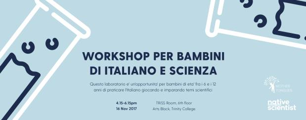Native Scientist, kids workshop, italian childre, Trinity CollegeMother Tongues, Mother Tongues Dublin, mother tongues, multilingualism, rising bilingual children Dublin, bilingualism, Dublin