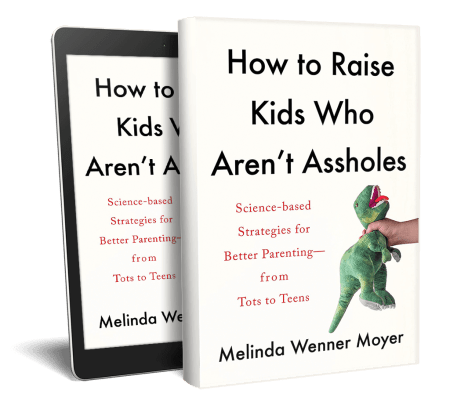 book cover of How to Raise Kids Who Aren't Assholes