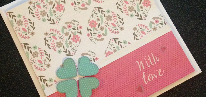 Carte anniversaire fait main with love
