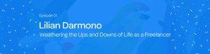Motion Hatch Podcast 001: Weathering Life As A Freelancer w/ Lilian Darmono