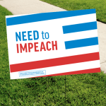 Need To Impeach Trump yard sign