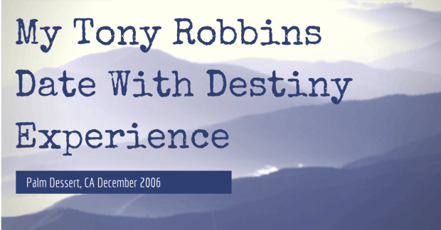 Tony Robbins Date With Destiny Review