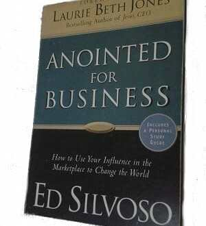 Anointed for Business - Ed Silvoso