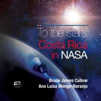 To The Stars: Costa Rica in NASA