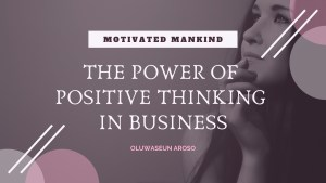 Book Cover: The power of positive thinking in business