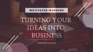 Book Cover: Turning your ideas into a business