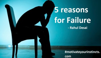 5 reasons why we fail