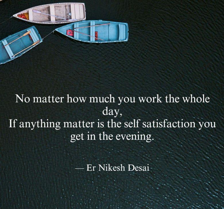 Earn the self satisfaction