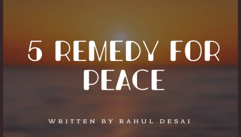 5 remedy for peace