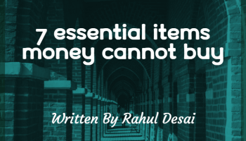 7 essential items money cannot buy