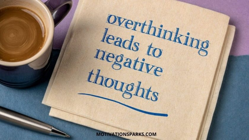 overthinking-leads-negative-thoughts-Self-Motivation
