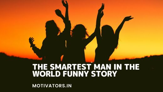 The Smartest Man In The World Funny Story