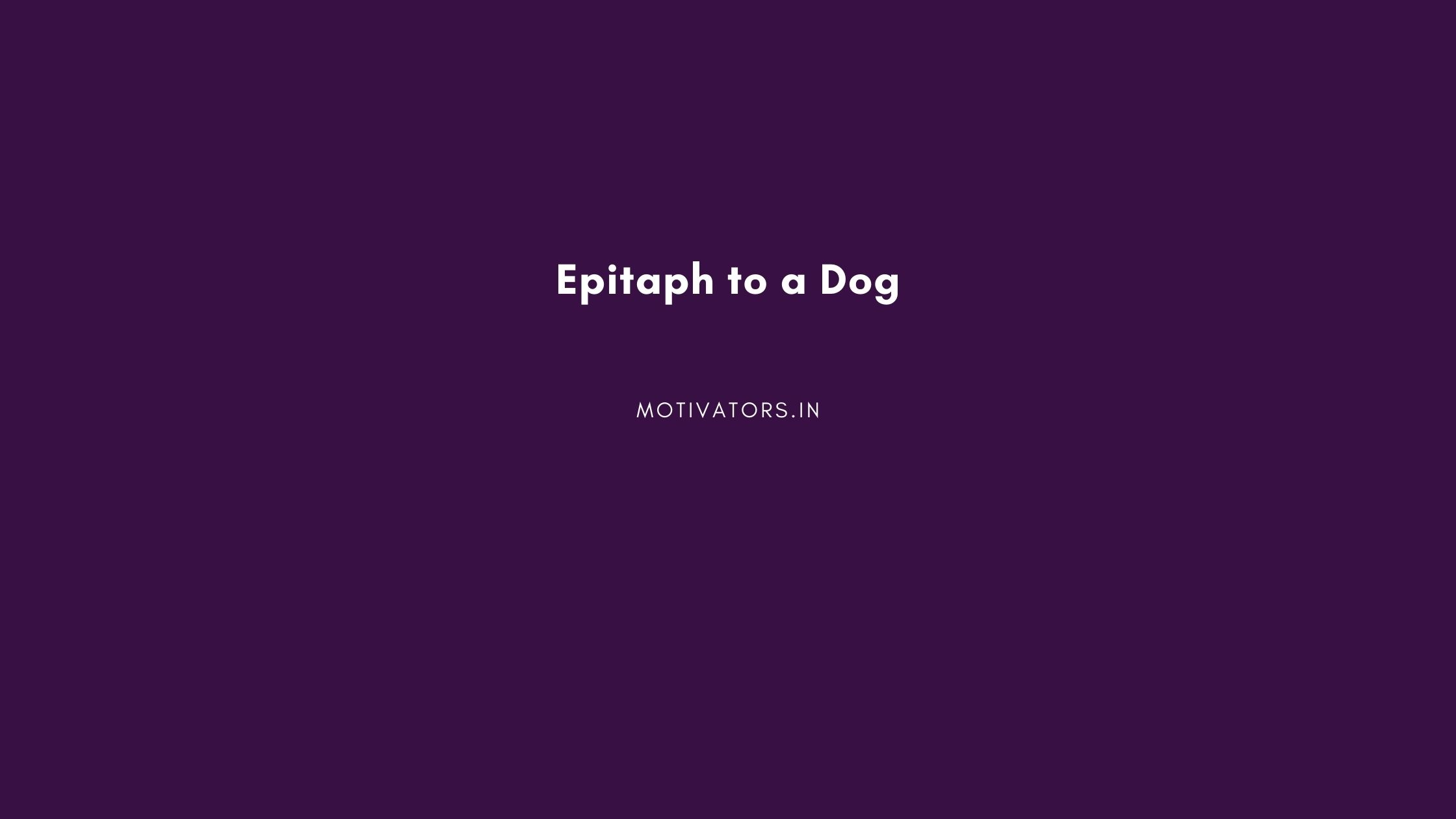 Epitaph to a Dog