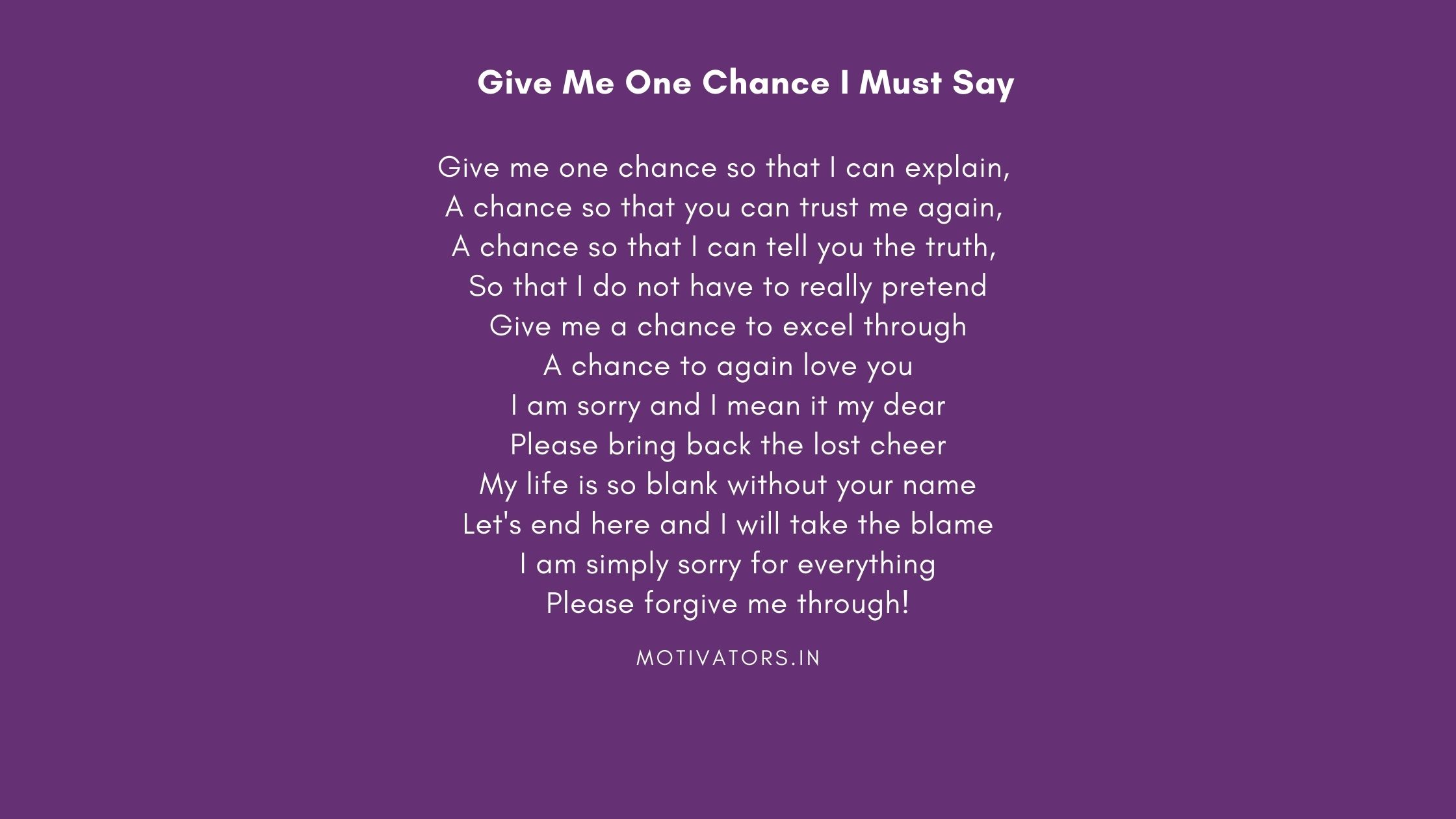 Give Me One Chance I Must Say