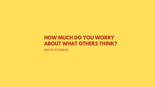 How Much Do You Worry About What Others Think
