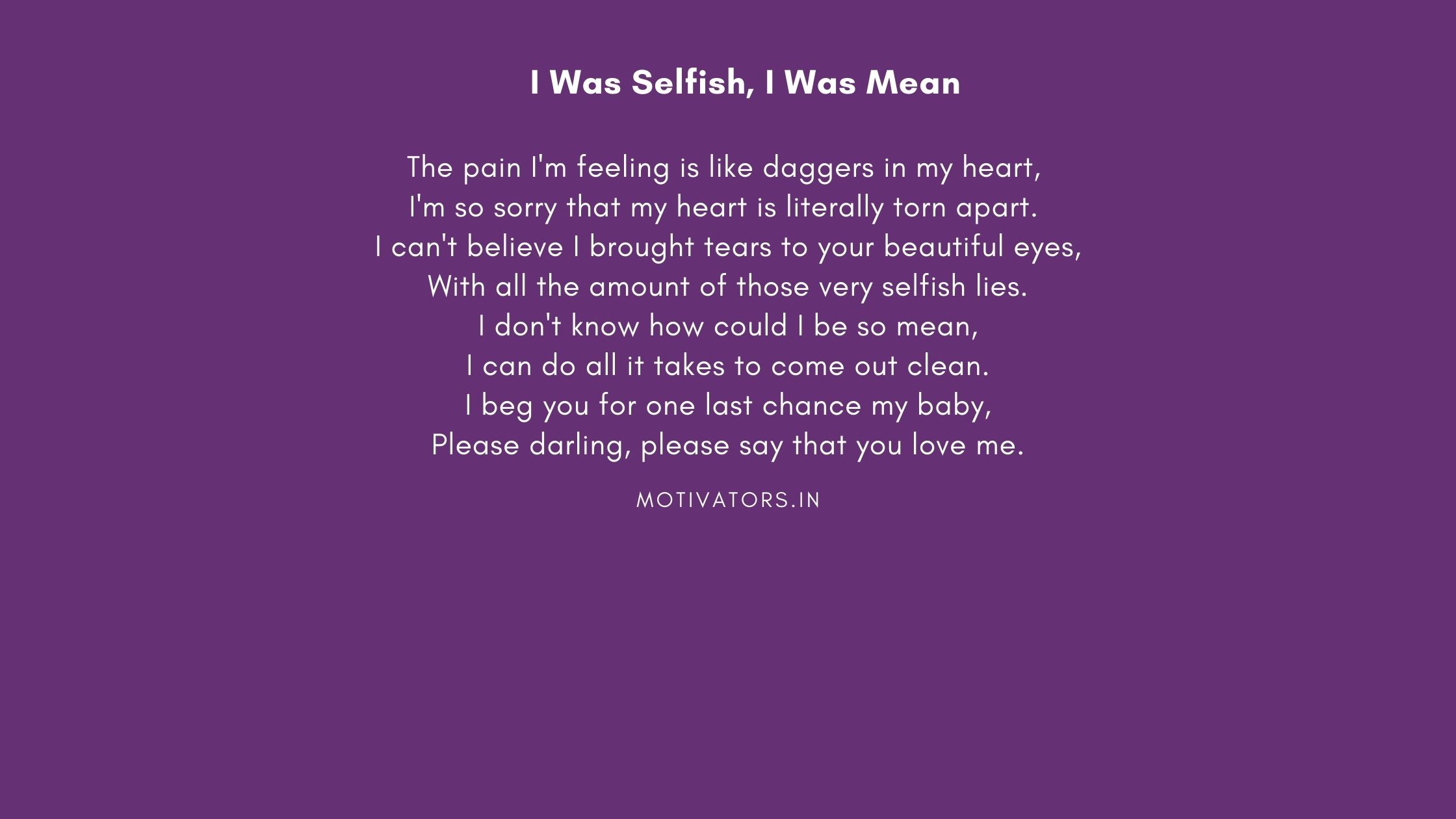 I Was Selfish, I Was Mean