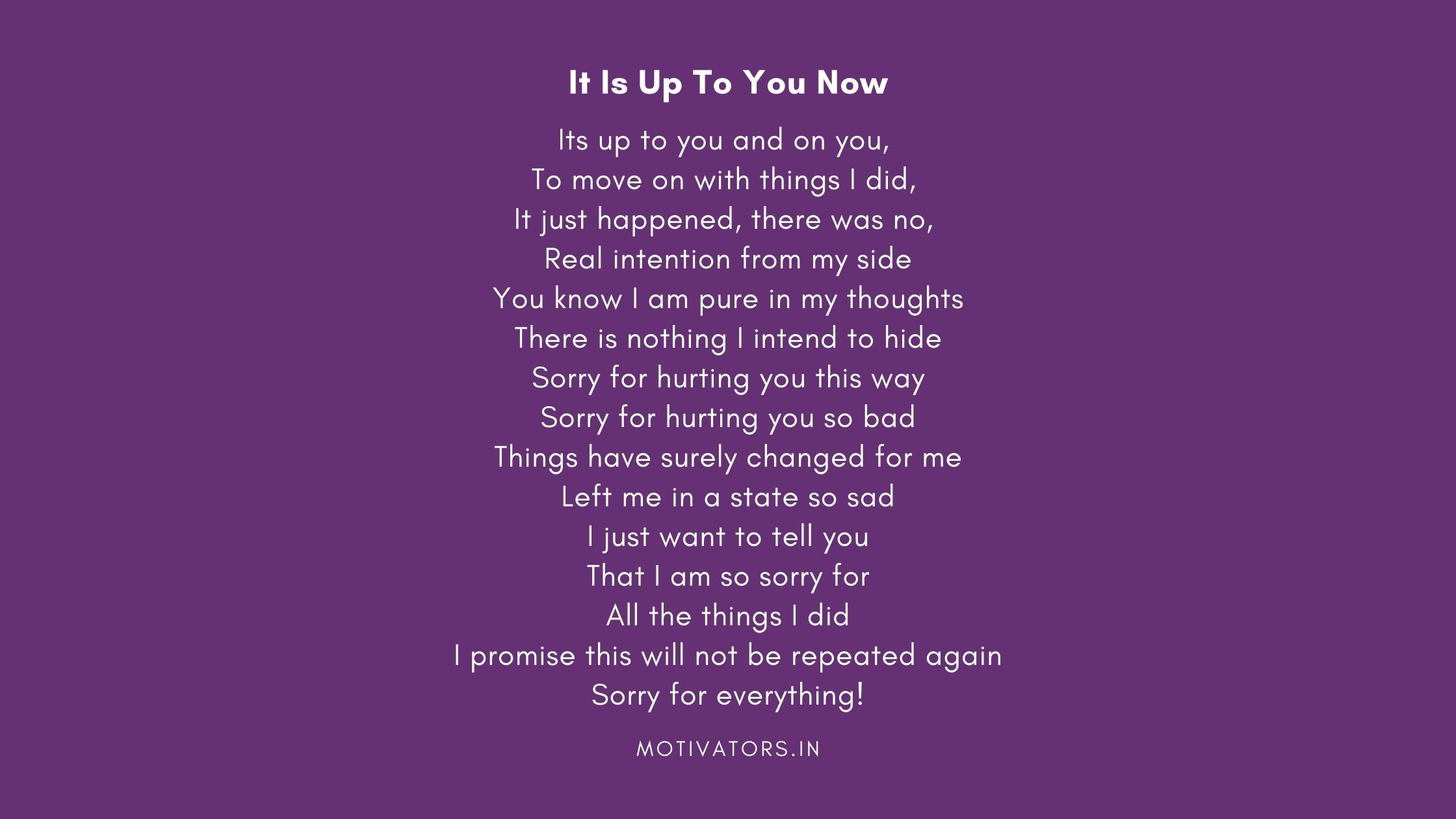It Is Up To You Now