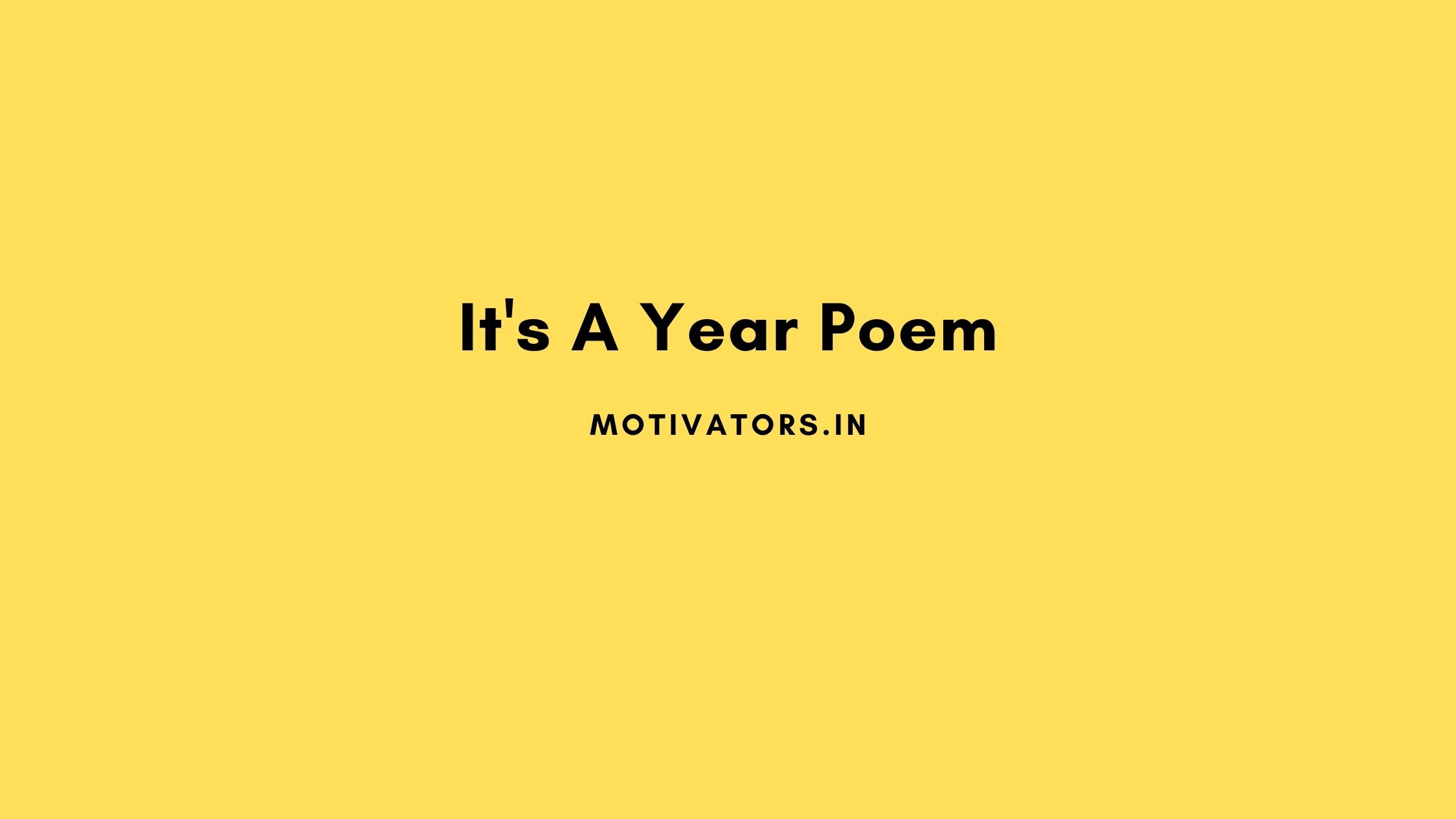 It's A Year Poem