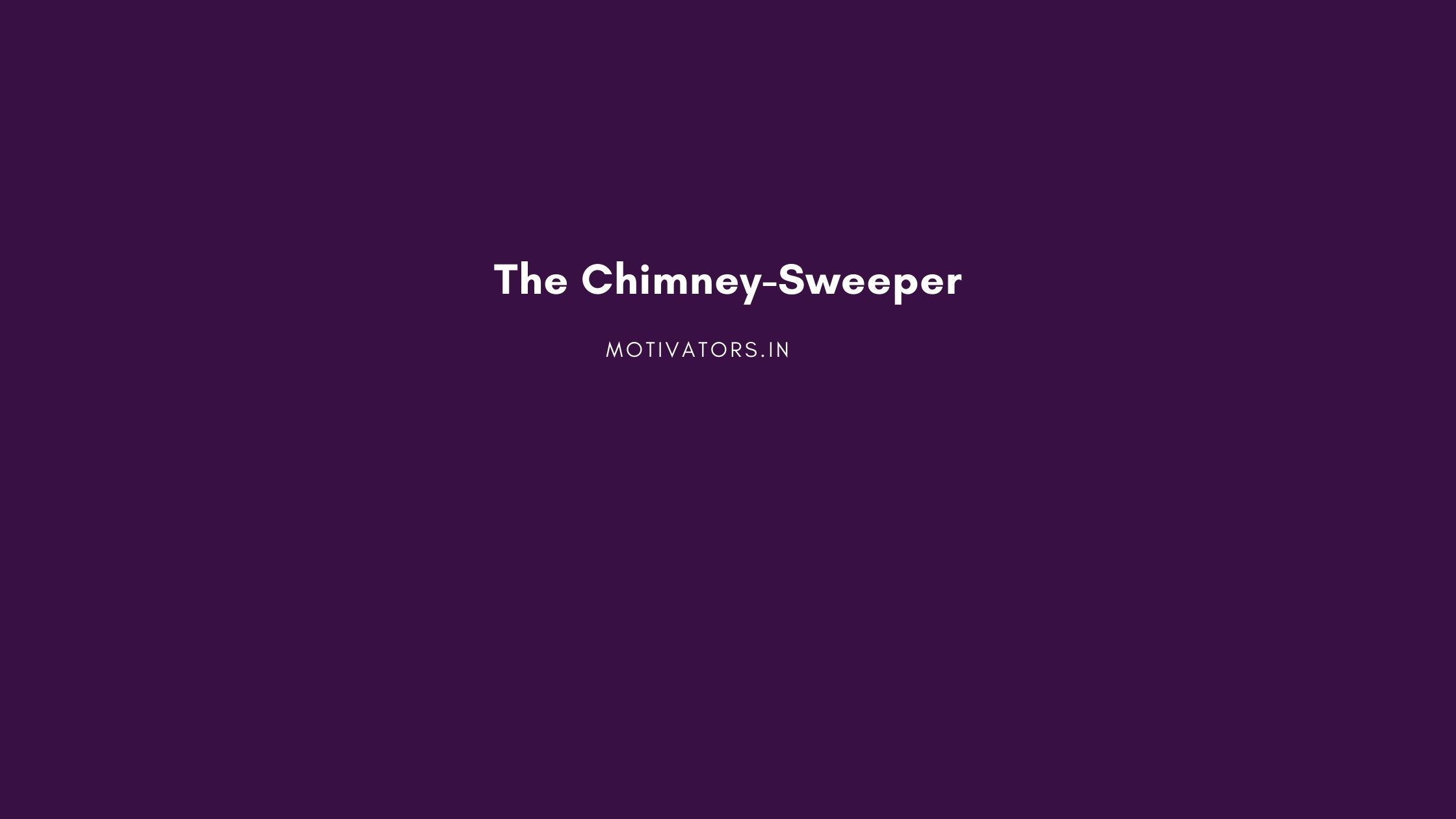The Chimney-Sweeper