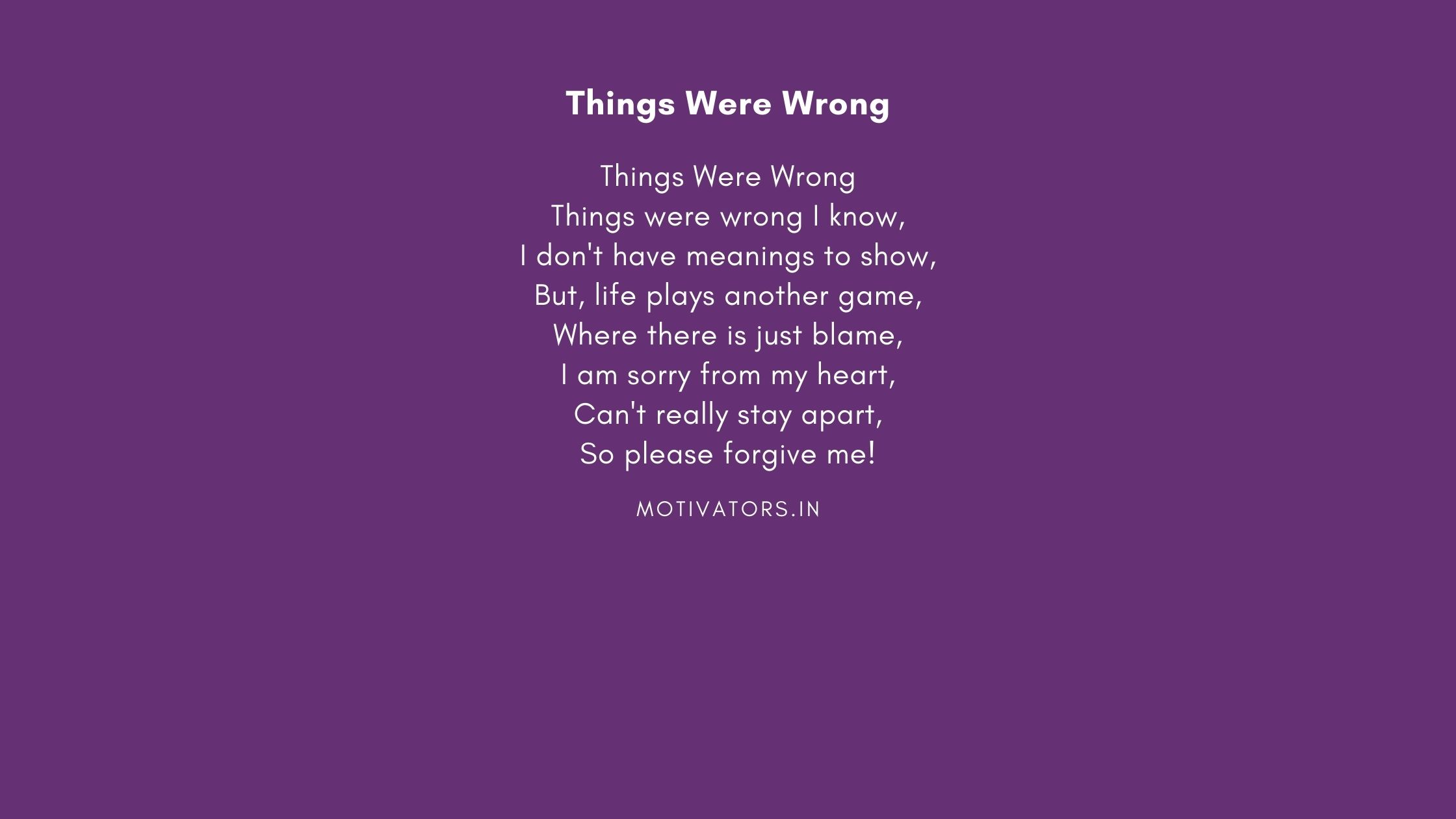Things Were Wrong