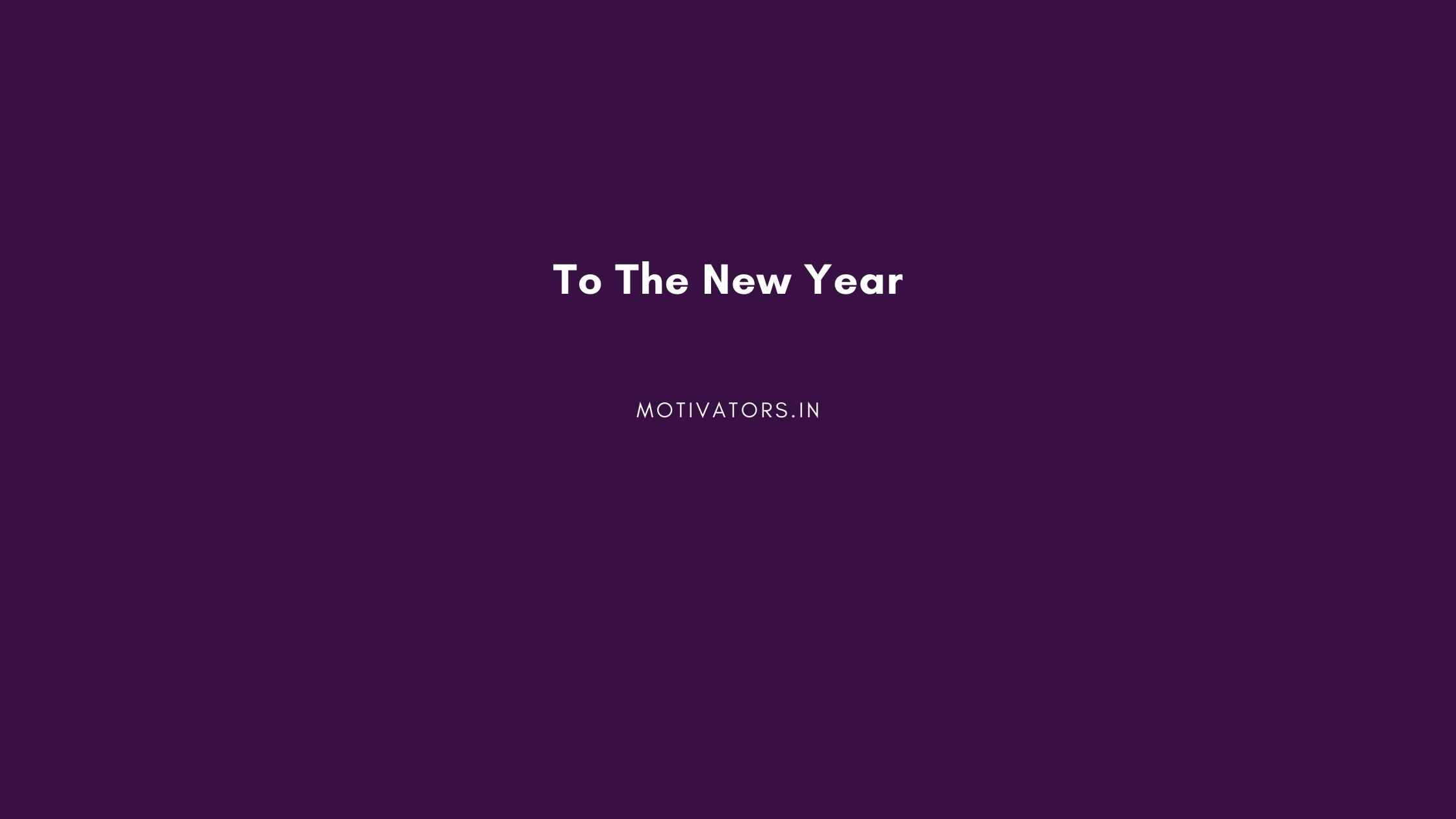 To The New Year