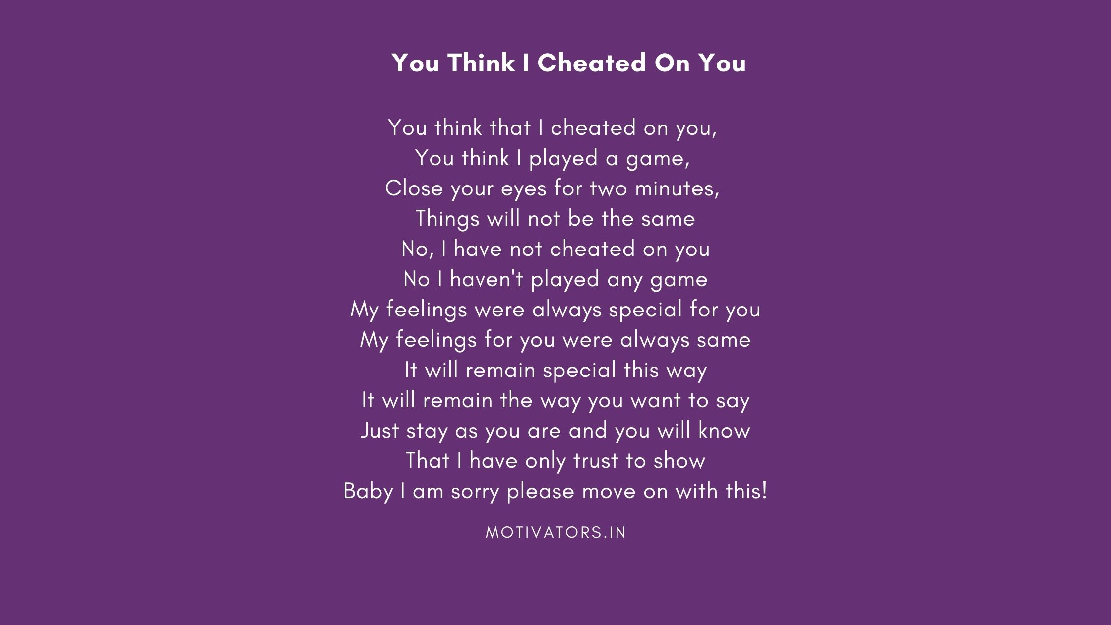 You Think I Cheated On You