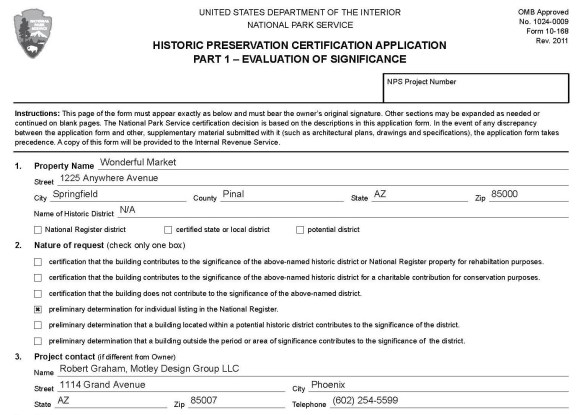 "The Historic Preservation certification Application part 1 - Evaluation of Significance"" is just a quick 2-pager, but needs to have the right information to convince the reviewers."