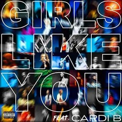 Girls Like You ft. Cardi B