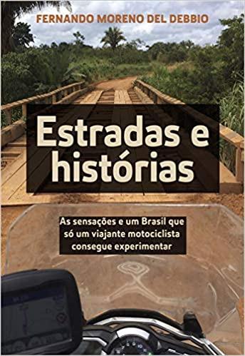 Fernando-Moreno-Del-Debbio-Estradas-e-histórias-Divulgação-Moto-Adventure