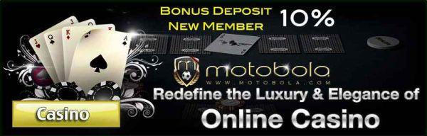 Bonus New Member Casino Motobola