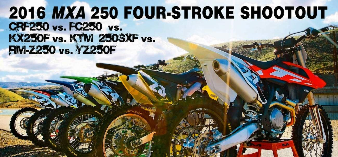 hight resolution of why are you reading mxa s 2016 250 four stroke shootout are you looking for guidance before you make a major purchase given that you will have to live
