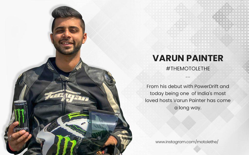 Varun Painter by the Powerdrift – The Motolethe