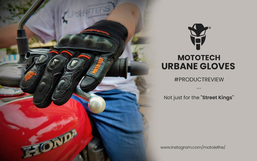 Mototech urbane gloves review – 1st Impressions