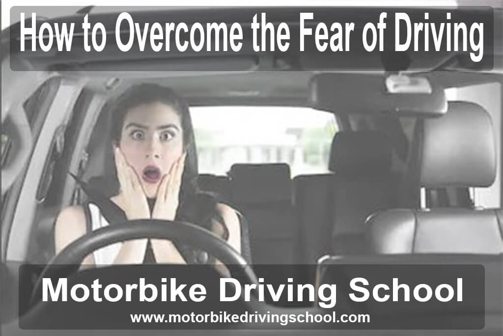 overcome the fear of driving