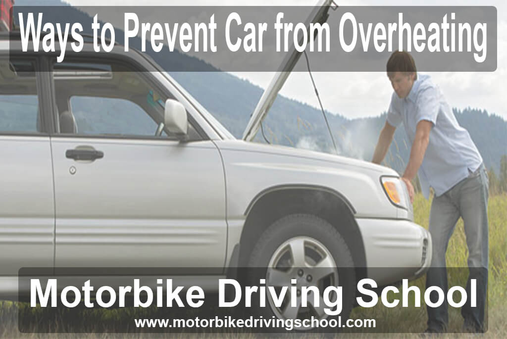 prevent car from overheating