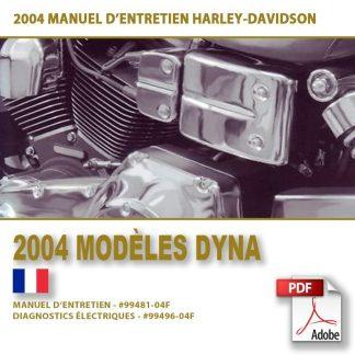 2004 Manuel d'entretien des modèles Dyna