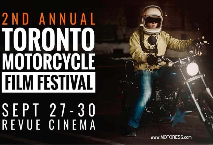 Second Annual Toronto Motorcycle Film Festival - MOTORESS