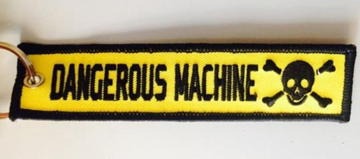 dangerous machine sleutelhanger