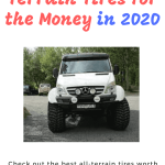Top 10 Best all Terrain Tire for the Money in 2020- (Unbiased Reviews and Buyer's Guide)
