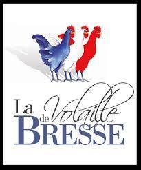 Reklameschild mit drei rot-weiss-blauen Hühnern und der Aufschrift La Volaille de Bresse