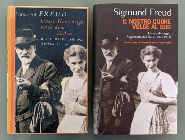 Sigmund Freud, der erste Reiseblogger: Unser Herz zeigt nach Süden
