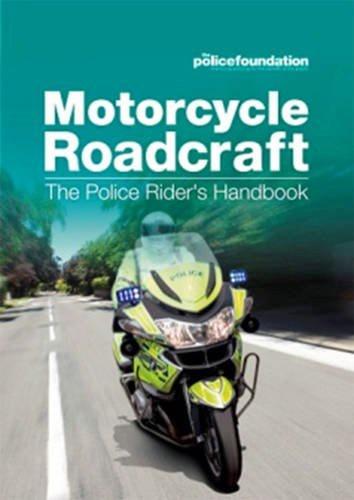 motorcycle roadcraft the police rider's handbook