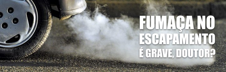 Fumaça no Escapamento é problema?