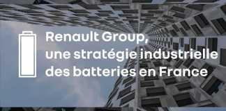 Renault Group fait de la France le cœur de sa stratégie industrielle pour les batteries