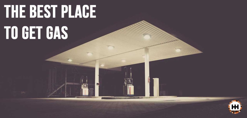 The Best Place To Get Gas - Always Keep 1-4 Tank of Gas In Your Car