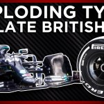 Why Tyres Failed At The 2020 F1 British Grand Prix